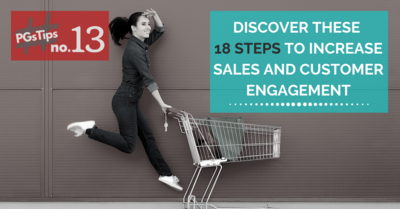 Discover These 18 Steps To Increase Sales and Customer Engagement