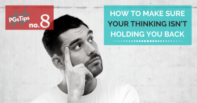HOW TO MAKE SURE YOUR THINKING ISN'T HOLDING YOU BACK